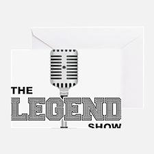 Legend Show Logo Greeting Card