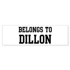 Belongs to Dillon Bumper Bumper Sticker