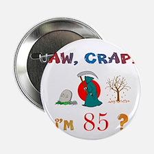 """AWCRAP85XXX 2.25"""" Button"""