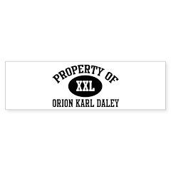 Property of Orion Karl Daley Bumper Bumper Sticker