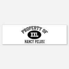 Property of Nancy Pelosi Bumper Bumper Bumper Sticker
