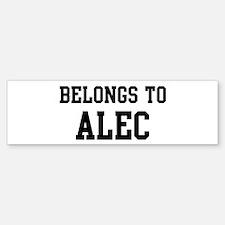 Belongs to Alec Bumper Bumper Bumper Sticker