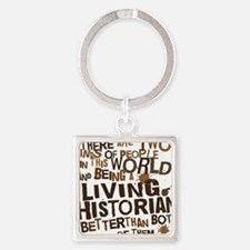 living_historian_brown Square Keychain