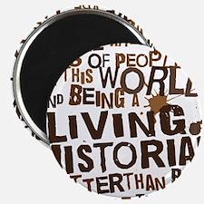 living_historian_brown Magnet