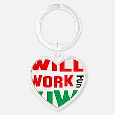Will Work For Kiwis Heart Keychain