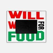 will work for food Picture Frame