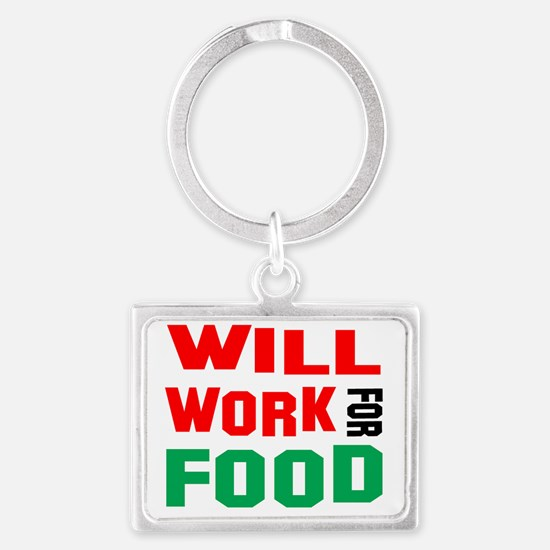 will work for food Landscape Keychain