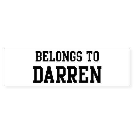 Belongs to Darren Bumper Sticker