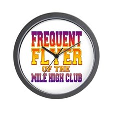Frequent Flyer of the Mile High Club Wall Clock