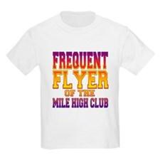 Frequent Flyer of the Mile High Club Kids T-Shirt