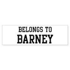Belongs to Barney Bumper Bumper Sticker