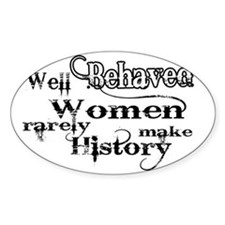 well behaved quote art Decal