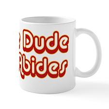 TheDudeAbides Mug