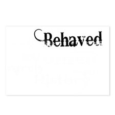 well behaved quote art li Postcards (Package of 8)