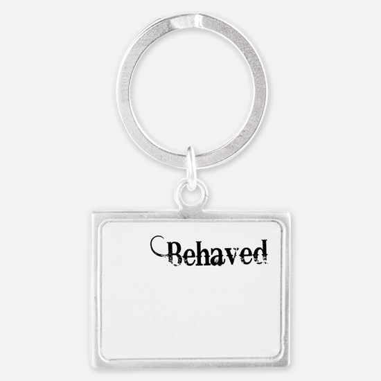 well behaved quote art light in Landscape Keychain