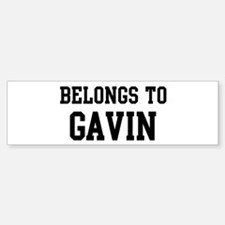 Belongs to Gavin Bumper Bumper Bumper Sticker