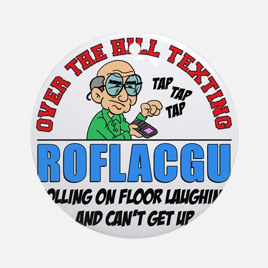 ROFLACGU Shirt Round Ornament