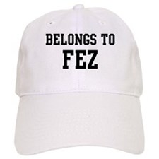 Belongs to Fez Baseball Cap