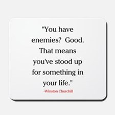 CHURCHILL QUOTE - ENEMIES Mousepad