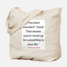 CHURCHILL QUOTE - ENEMIES Tote Bag
