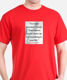 CHURCHILL QUOTE - ENEMIES T-Shirt