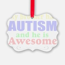 Awesome autism brother Ornament