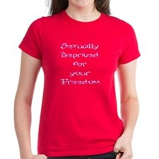 Sexually Deprived for your Freedom Women Dark Tee