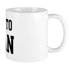 Belongs to Keegan Mug