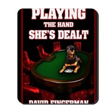 Playing the Hand Shes Dealt greeting car Mousepad