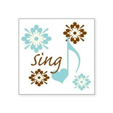 "sing3 Square Sticker 3"" x 3"""