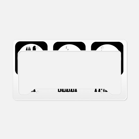 eat sleep Text License Plate Holder
