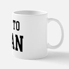 Belongs to Morgan Mug