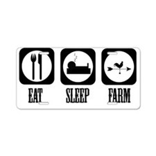 eat sleep farm Aluminum License Plate