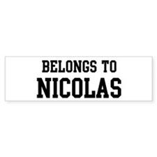 Belongs to Nicolas Bumper Bumper Sticker