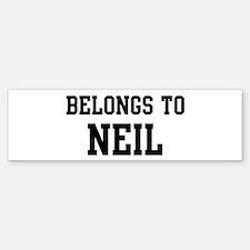 Belongs to Neil Bumper Bumper Bumper Sticker
