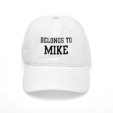 Belongs to Mike Baseball Cap