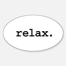 relax. Oval Decal