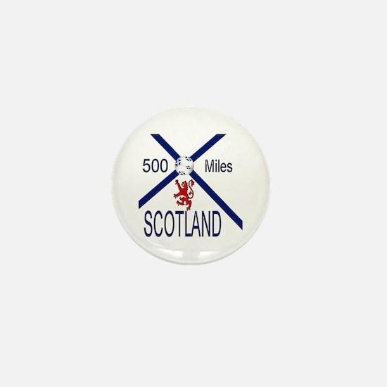 Scotland 500 miles Mini Button