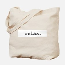 relax. Tote Bag
