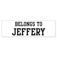 Belongs to Jeffery Bumper Bumper Sticker