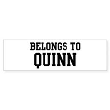 Belongs to Quinn Bumper Bumper Sticker