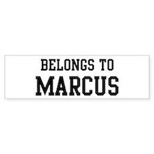 Belongs to Marcus Bumper Bumper Sticker