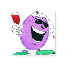 "The Grapes of Laugh Square Sticker 3"" x 3"""
