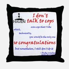 I dont talk to cops Throw Pillow