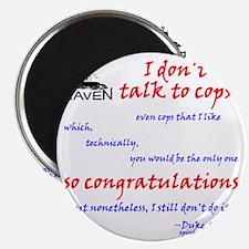 I dont talk to cops Magnet