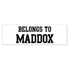 Belongs to Maddox Bumper Bumper Sticker