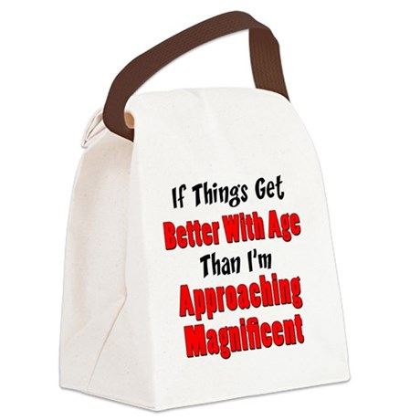 Better With Age Canvas Lunch Bag