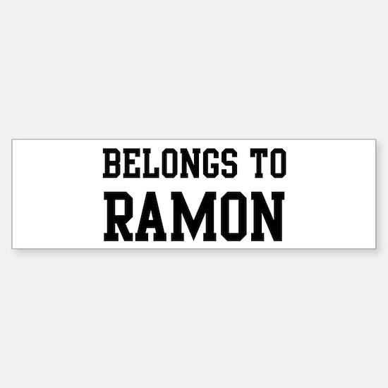 Belongs to Ramon Bumper Bumper Bumper Sticker