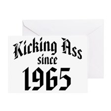 Kicking Ass Since 1965 Greeting Card