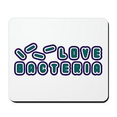 Love Bacteria Mousepad